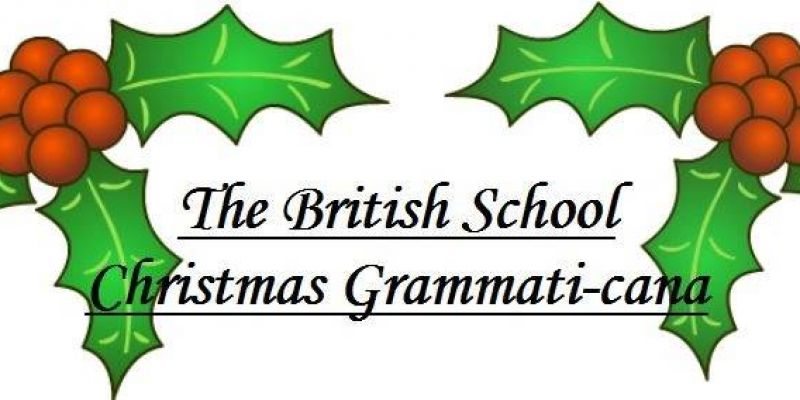 The British School Christmas Grammati-cana